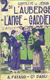 L'Auberge De L'Ange - Gardien. - Couverture - Format classique