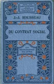 Du contrat social - Les Rêveries d'un promeneur solitaire. - Couverture - Format classique