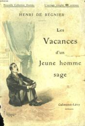 Les Vacances D'Un Jeune Homme Sage. Nouvelle Collection Illustree N° 17. - Couverture - Format classique