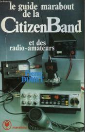 Guide Marabout De La Citizen Band - Couverture - Format classique