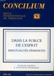 Concilium N° 2888 - 2000 - Dans La Force Et L'Esprit - Spiritualites Feministes - Couverture - Format classique