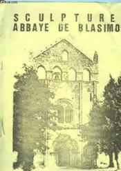 Sculptures Abbaye De Blasimon - Couverture - Format classique