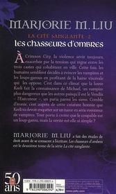 La cité sanglante t.2 ; les chasseurs d'ombres - 4ème de couverture - Format classique