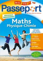 Passeport ; maths-physique-chimie ; de la 3e vers la 2de - Couverture - Format classique