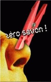 Zero Savon - Couverture - Format classique