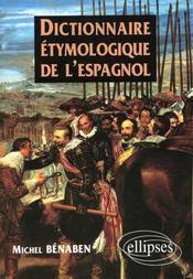 Dictionnaire etymologique de l'espagnol - Intérieur - Format classique