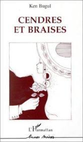 Cendres Et Braises - Couverture - Format classique