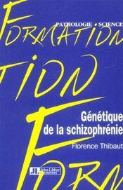 Genetique De La Schizophrenie - Intérieur - Format classique