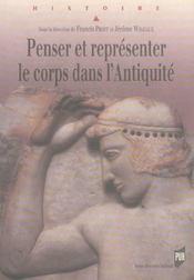 Penser et representer le corps dans l antiquite - Intérieur - Format classique