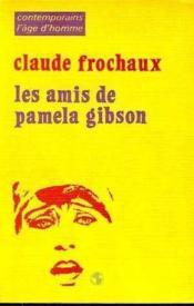 Les Amis De Pamela Gibson - Couverture - Format classique