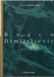 Braco Dimitrijevic - Couverture - Format classique