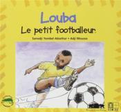 Louba, le petit footballeur - Couverture - Format classique