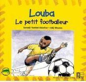 Louba, le petit footballeur - Intérieur - Format classique