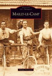 Mailly-le-camp - Couverture - Format classique
