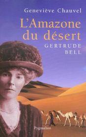 L'Amazone du désert, Gertrude Bell - Intérieur - Format classique