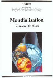 Mondialisation - Les Mots Et Les Choses - Intérieur - Format classique
