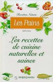 Les pains : les recettes de cuisine naturelles et saines - Couverture - Format classique