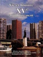 Vie et histoire xv arrondissement paris - Couverture - Format classique