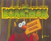 Kornimon (le) - Intérieur - Format classique