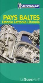 Le Guide Vert ; Pays Baltes ; Estonie, Lettonie, Lituanie - Couverture - Format classique