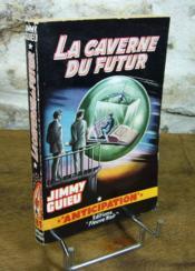 La caverne du futur. - Couverture - Format classique