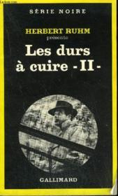 Collection : Serie Noire N° 1747 Les Durs A Cuire - Ii - Couverture - Format classique