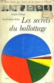 Les Secrets Du Ballottage. - Couverture - Format classique