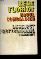 Le Secret Professionnel. - Couverture - Format classique