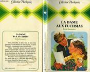 La Dame Aux Fuchsias - My Lady Of The Fuchsias - Couverture - Format classique