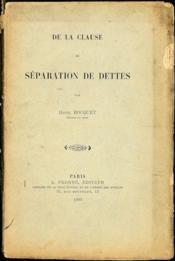 De la clause de séparation de dettes - Couverture - Format classique