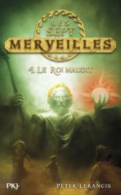 Les sept merveilles t.4 ; le roi maudit - Couverture - Format classique