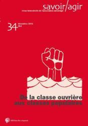 Savoir/agir N.34 ; de la classe ouvrière aux classes populaires - Couverture - Format classique