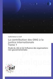 La contribution des ONG à la justice internationale t.1 - Couverture - Format classique