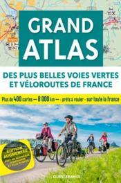 Grand atlas des plus belles voies vertes et véloroutes de France (édition 2020) - Couverture - Format classique
