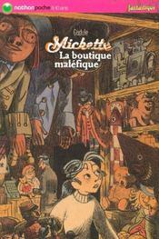 Mickette ; La Boutique Malefique - Intérieur - Format classique