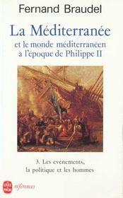 La Méditerranée et le monde méditerranéen à l'époque de Philippe II t.3 ; les évènements, la politique et les hommes - Intérieur - Format classique