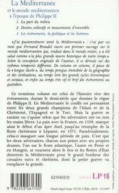 La Méditerranée et le monde méditerranéen à l'époque de Philippe II t.3 ; les évènements, la politique et les hommes - 4ème de couverture - Format classique