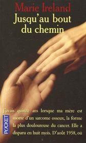 Jusqu'Au Bout Du Chemin ; L'Accompagnement De La Fin, Une Histoire D'Amour - Intérieur - Format classique