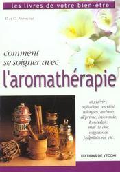 Comment Se Soigner Avec L'Aromatherapie - Intérieur - Format classique
