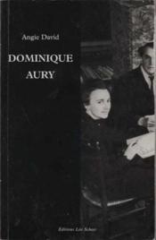 Dominique aury ; la vie secrète de l'auteur d'histoire d'O - Couverture - Format classique