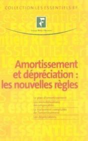 Amortissement et dépréciation : les nouvelles règles - Couverture - Format classique