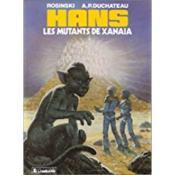 Hans t.3 ; les mutants de Xanaia - Couverture - Format classique