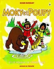 Moky Et Poupy T.5 ; Le Voleur De Forrures - Couverture - Format classique