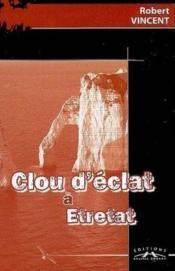 Clou D'Eclat A Etretat - Couverture - Format classique