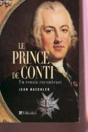 Le prince de conti ; un cousin encombrant - Couverture - Format classique