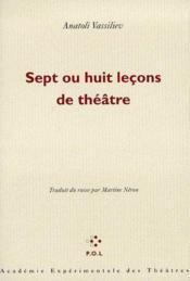 Sept ou huit leçons de théâtre - Couverture - Format classique