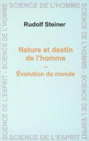 Nature et destin de l'homme - Couverture - Format classique