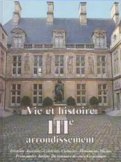 Vie et histoire iii arrondissement paris - Couverture - Format classique
