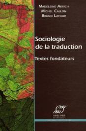 Sociologie de la traduction ; textes fondateurs - Couverture - Format classique