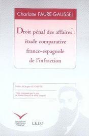 Droit pénal des affaires ; étude comparative franco-espagnole de l'infraction - Intérieur - Format classique
